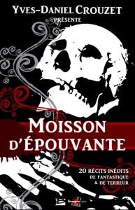 """""""Moisson d'épouvante vol. 1"""" en numérique, éd. Bragelonne/Dreampress"""